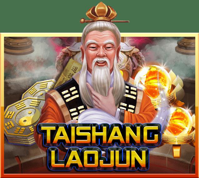 รีวิวเกมสล็อต taishang laojun