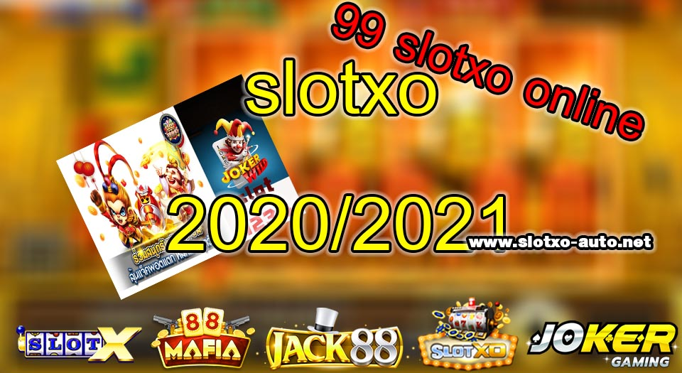 99 slotxo online